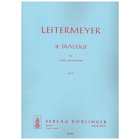Leitermeyer, F.: Zwölf Dialoge Op. 52