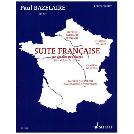 Bazelaire, P.: Suite Française Op. 114