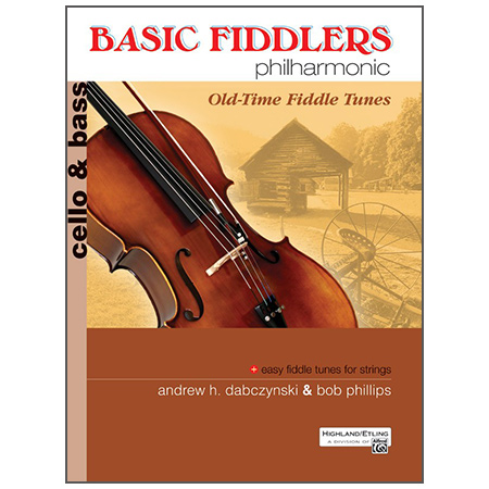 Dabczynski, A. H./Phillips, B.: Basic Fiddlers Philharmonic – Old-Time Fiddle Tunes Cello/Bass