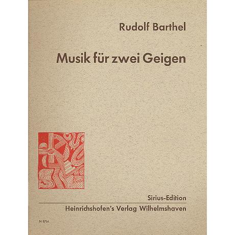Barthel, R.: Musik für 2 Geigen