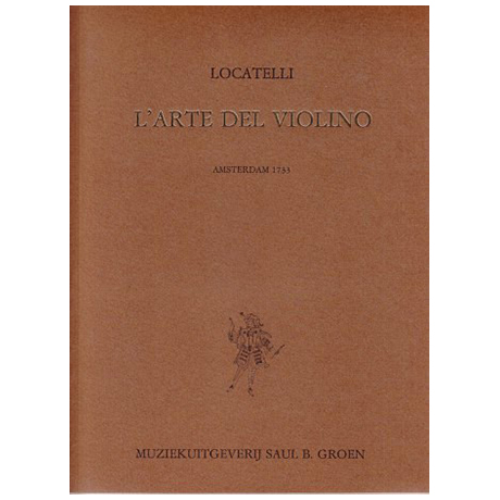 Locatelli, P. A.: L'arte del Violino Op. 3