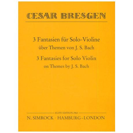 Bresgen, C.: 3 Fantasien über Themen von J. S. Bach