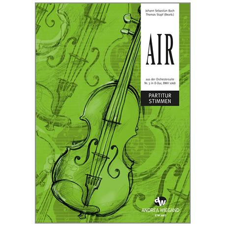 Bach, J. S.: Air aus der Orchestersuite Nr. 3 D-Dur BWV 1068