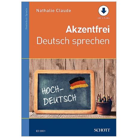 Claude, N.: Akzentfrei Deutsch sprechen (+ Online Audio)