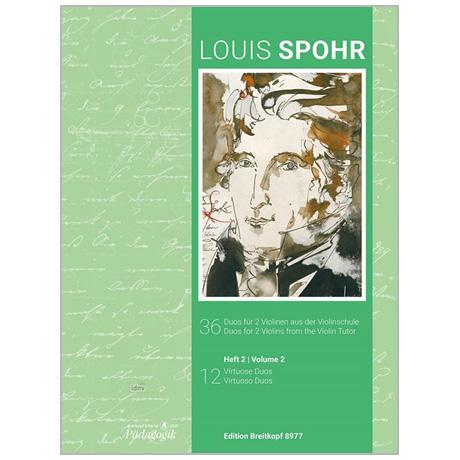 Spohr, L.: 36 Duos aus der Violinschule – Heft 2: 12 virtuose Duos
