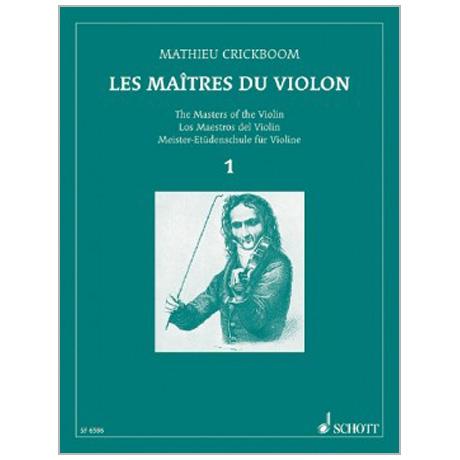 Crickboom, M.: Les Maîtres du Violon Vol. 1