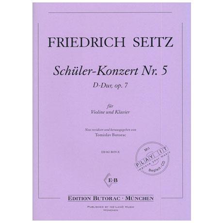 Seitz, F.: Schülerkonzert Nr. 5 Op. 7 D-Dur (+CD)