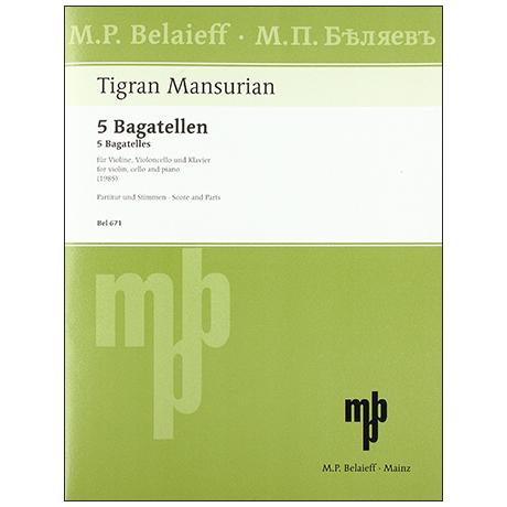 Mansurian, T.: 5 Bagatellen