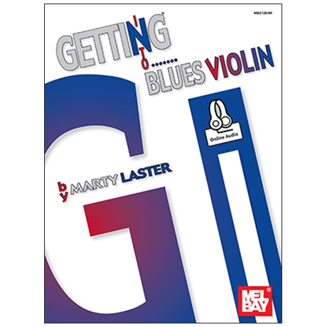 Laster, M.: Getting into the Blues Violin (+Online Audio)