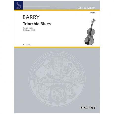 Barry, G.: Triorchic Blues (1990/92)