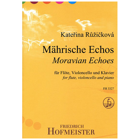 Růžičková, K.: Mährische Echos