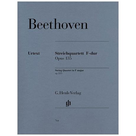 Beethoven, L. v.: Streichquartett Op. 135 F-Dur