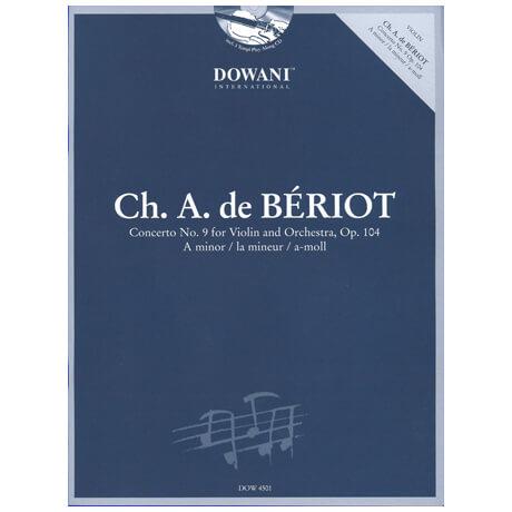 Bériot, Ch. d.: Violinkonzert Nr. 9 Op. 104 a-Moll (+2CDs)