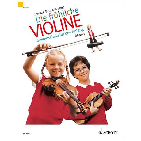 Bruce-Weber, R.: Die fröhliche Violine Band 1