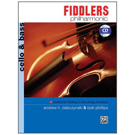 Dabczynski, A. H./Phillips, B.: Fiddlers Philharmonic – Cello/Bass (+CD)