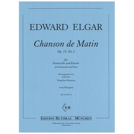 Elgar, E.: Chanson de Matin Op.15 Nr. 2