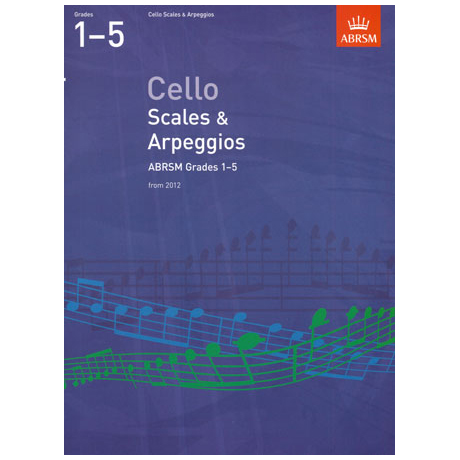 ABRSM: Cello Scales And Arpeggios – Grade 1-5 (From 2012)
