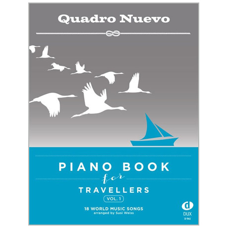 Weiss, S.: Piano Book for Travellers Band 1