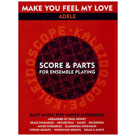 Kaleidoscope: Adele: Make you feel my love