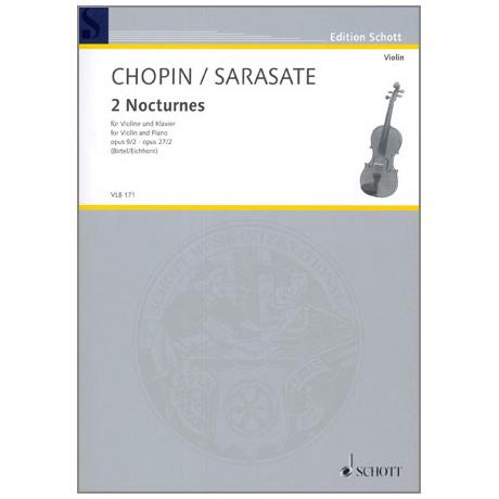 Chopin, F. / Sarasate, P. d.: 2 Nocturnes Op. 9/2 & Op. 27/2