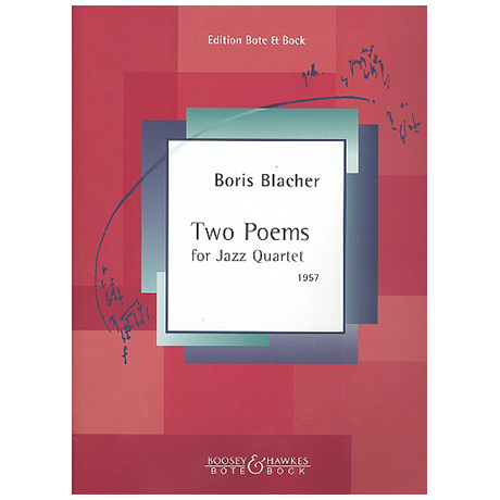 Blacher, B.: Two Poems for Jazz Quartet
