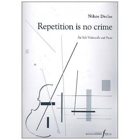 Drelas, N.: Repetition is no Crime