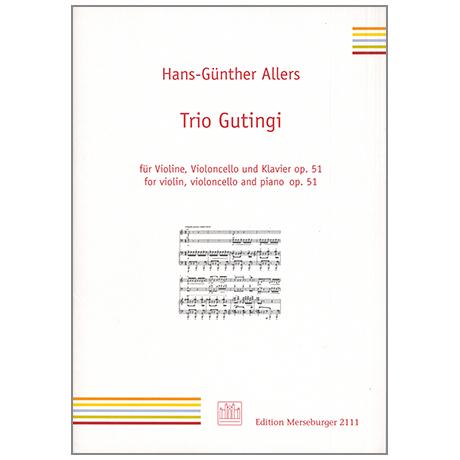 Allers, H.-G.: Trio Gutingi Op. 51