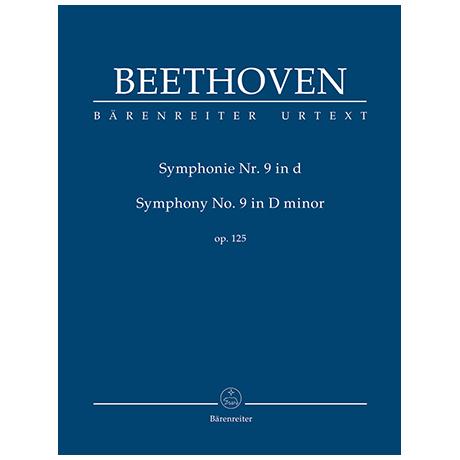 Beethoven, L. v.: Symphonie Nr. 9 d-Moll Op. 125 (mit Schlusschor »An die Freude«)
