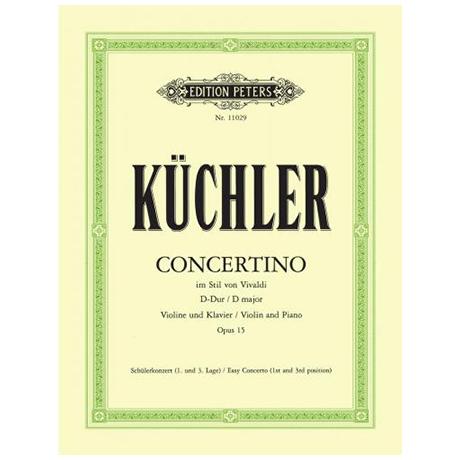 Küchler, F.: Concertino Op. 15 D-Dur im Stil von Vivaldi
