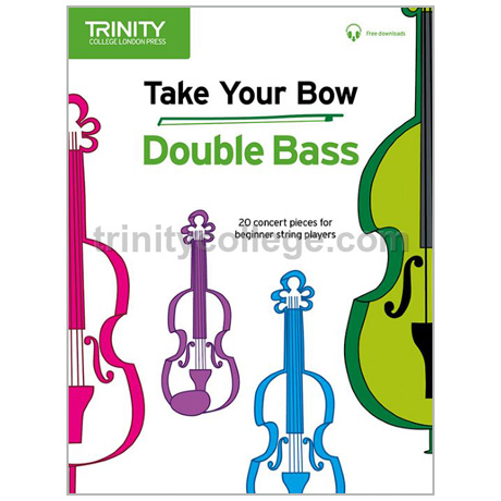 Take Your Bow – Double Bass (+Online Audio)