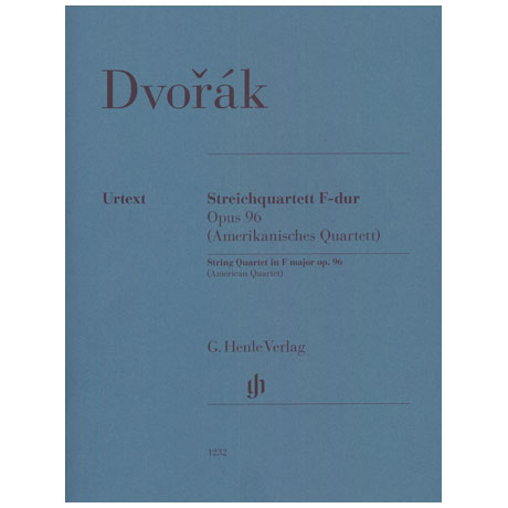 Dvořák, A.: String Quartet Op. 96 F-major »American Quartet«