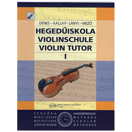 Dénes, L.: Hegedü Iskola – Violinschule Band 1