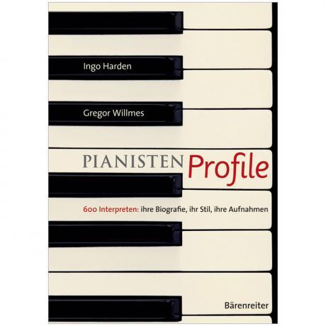 Harden, I./Willmes, G.: Pianisten Profile