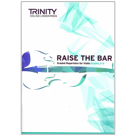 Dryer-Beers, A.: Raise the Bar Violin Book 2