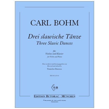Bohm, C.: Drei slawische Tänze