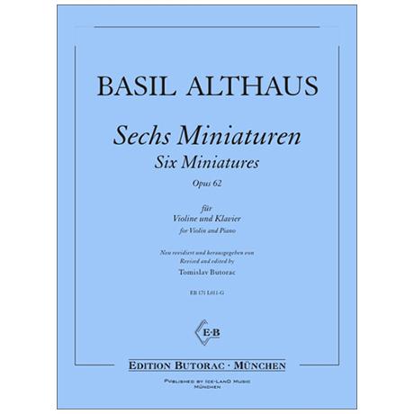 Althaus, B.: Sechs Miniaturen Op. 62