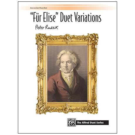 Rudzik, P.: »Für Elise« Duet Variations