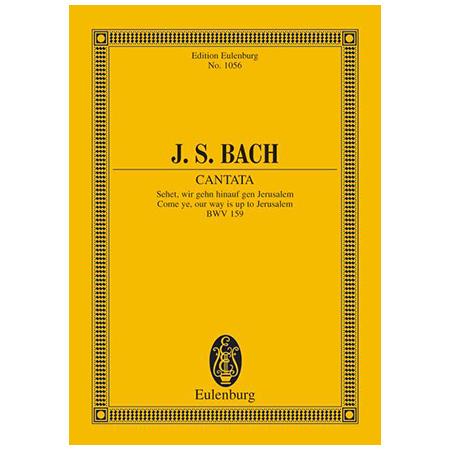 Bach, J. S.: Kantate BWV 159 »Dominica Estomihi«