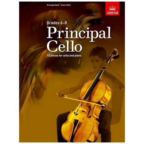 ABRSM: Principal Cello – 12 repertoire pieces for cello Grades 6-8