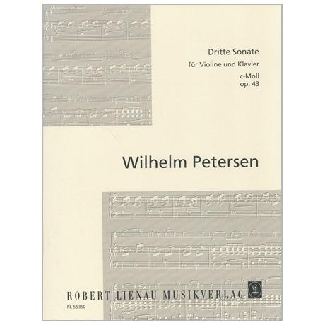 Petersen, W.: Violinsonate Nr. 3 Op. 43 c-Moll