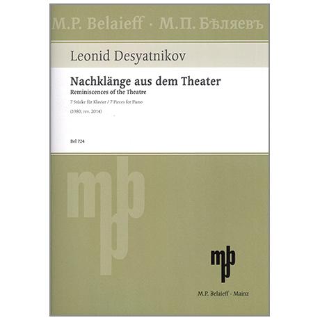 Desyatnikov, L.: Reminiscenes of the Theatre