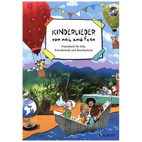 Kinderlieder von nah und fern (+CD)