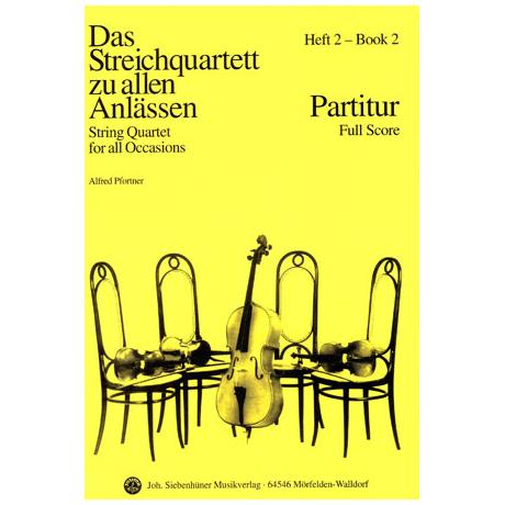 Das Streichquartett zu allen Anlässen Band 2 – Partitur