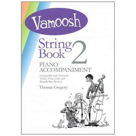 Gregory, T.: Vamoosh String Book 2 Piano Accompaniment