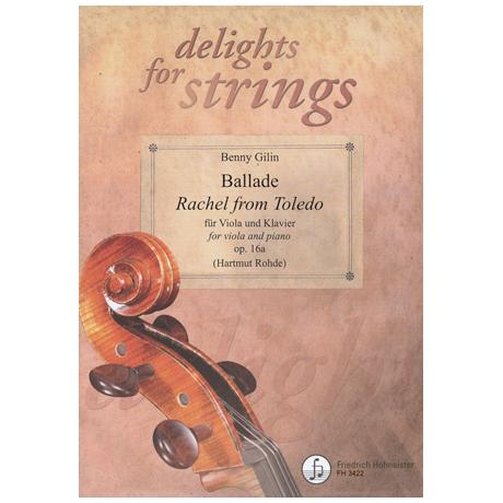 Gillin, B.: Ballade »Rachel from Toledo« Op. 16a