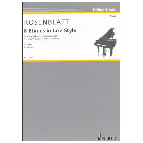 Rosenblatt, A.: 8 Etudes in Jazz Style