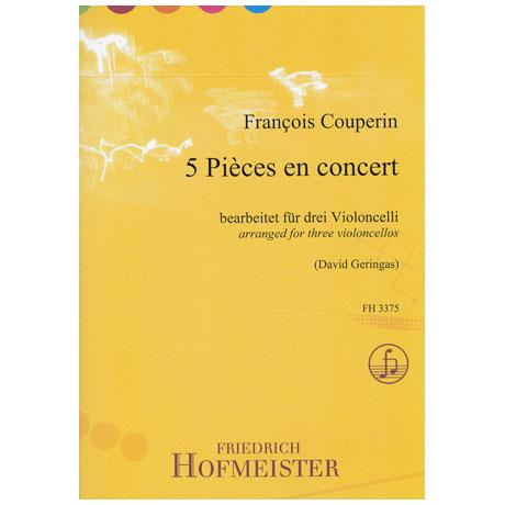 Couperin, F.: 5 Pièces en concert