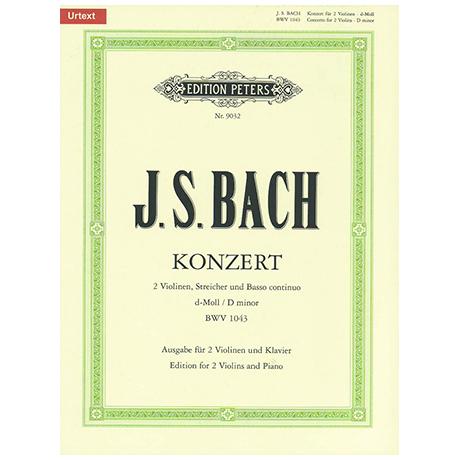 Bach, J. S.: Doppelkonzert BWV 1043 d-Moll Urtext