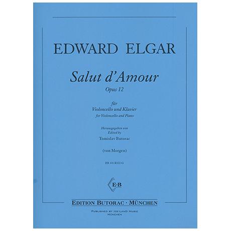 Elgar, E.: Salut d´Amour Op.12