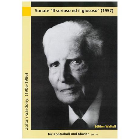 Gárdonyi, Z.: Kontrabasssonate »Il serioso ed il giocoso«
